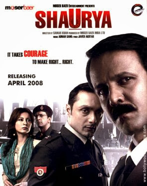 Shaurya (released in 2008) - Starring Rahul Bose, Kay Kay Menon, Javed Jaffrey and Minissha Lamba