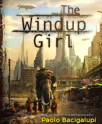 The Windup Girl (Paolo Bacigalupi, 2009)