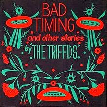http://thetriffids.com/bad-timing/