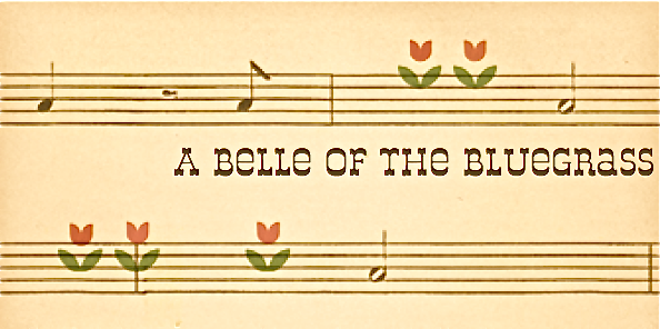 A Belle of the Bluegrass