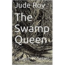 The Swamp Queen by Jude Roy