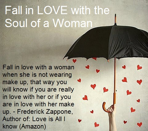 Inspired Living: Fall in Love With the Soul Of A Woman
