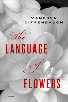 Staff Pick - The Language of Flowers by Vanessa Diffenbaugh