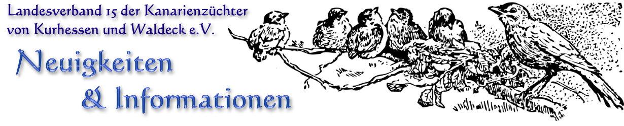 Blog - Landesverband 15 der Kanarienzüchter von Kurhessen und Waldeck e.V.