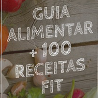Ebook Guia Alimentar + 100 Receitas FIT