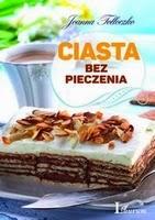 http://www.empik.com/ciasta-bez-pieczenia-tolloczko-joanna,p1105873629,ksiazka-p