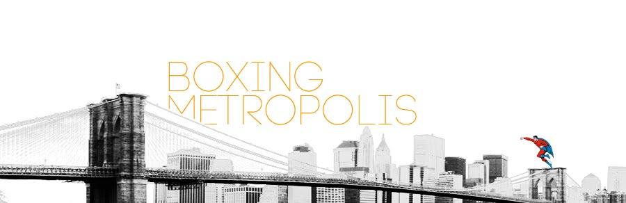 Boxing Metropolis