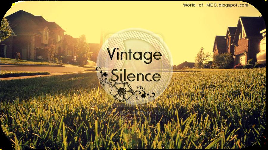 ...Vintage Silence...