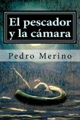 El pescador y la cámara: cuentos