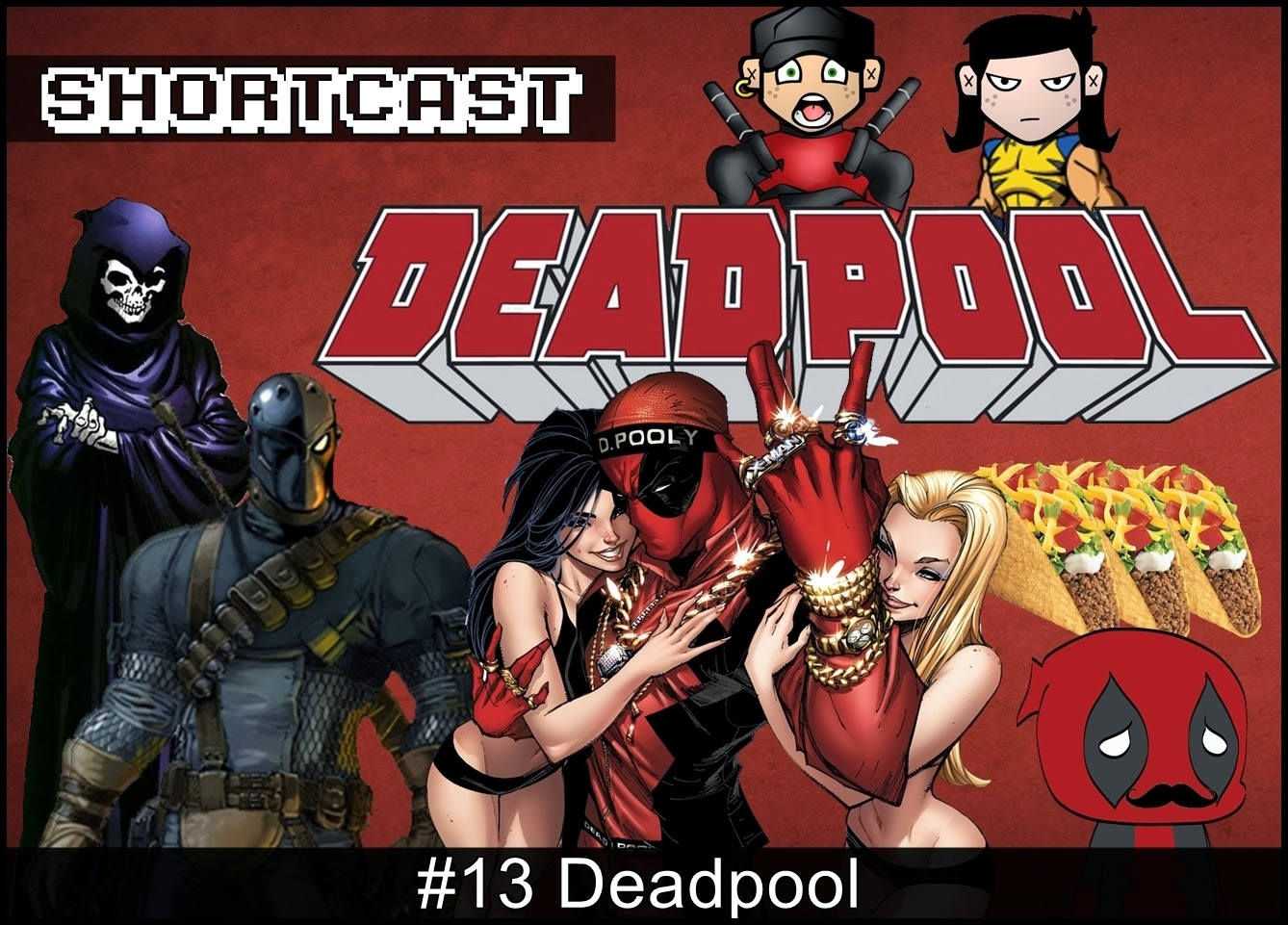Shortcast #13 - Deadpool
