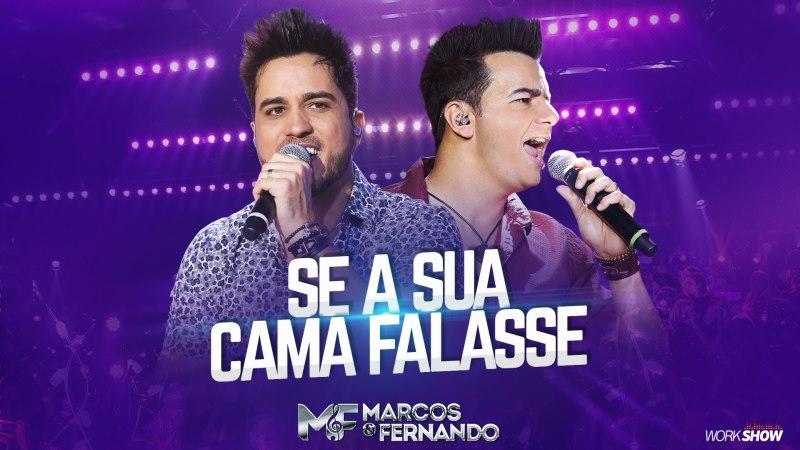 Marcos e Fernando - Se Sua Cama Falasse