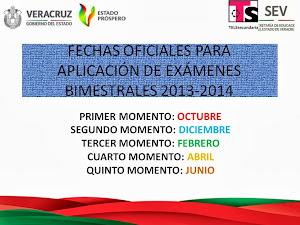 FECHAS DE APLICACIÓN DE EXÁMENES 2013-2014