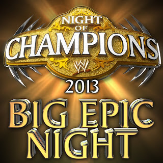 "Download Night Of Champions 2013 Official Theme Song ""Big Epic Night"" By ""Jim Johnston"" Free MP3"