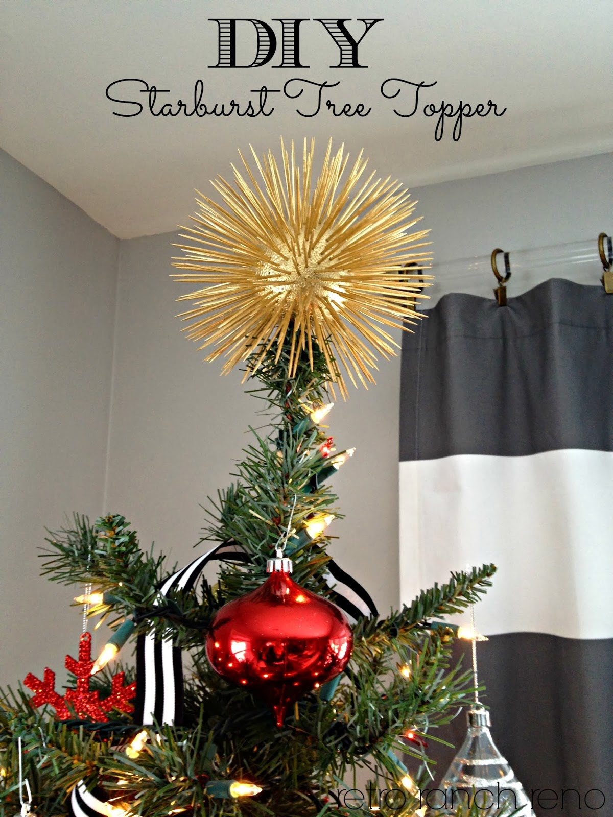 Retro Ranch Reno DIY Starburst Tree Topper I could totally dig this