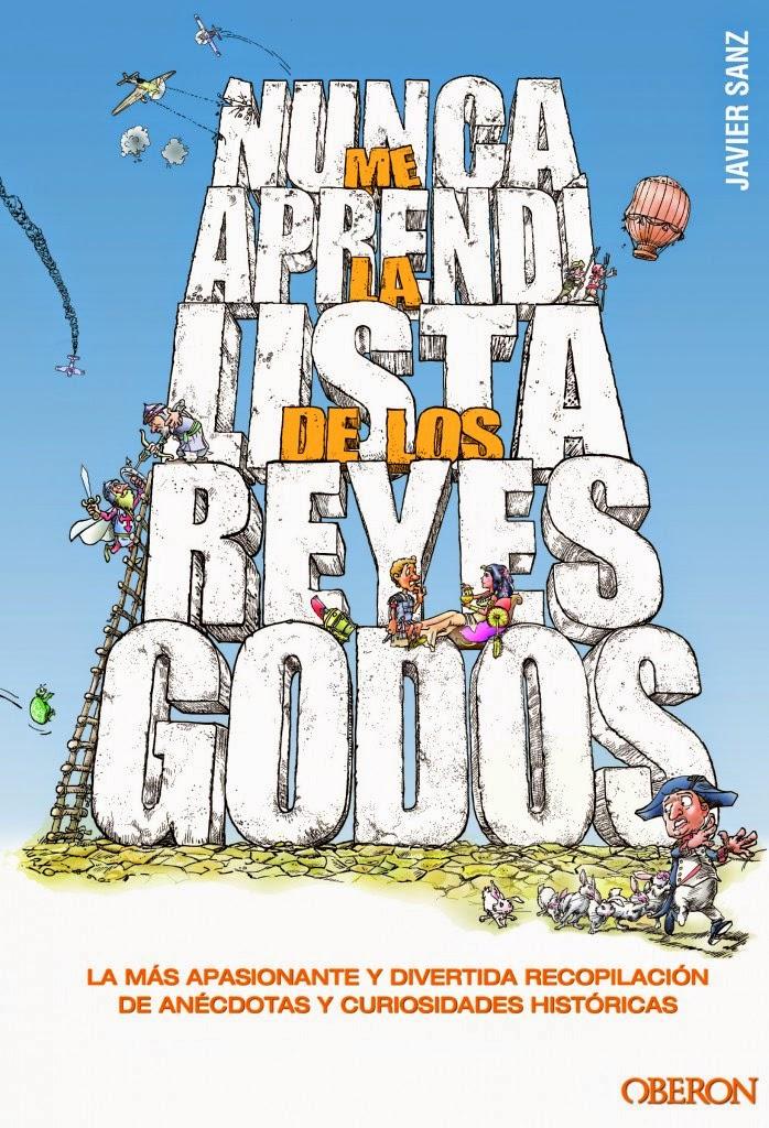 http://historiasdelahistoria.com/2012/11/07/nunca-me-aprendi-la-lista-de-los-reyes-godos-mi-primer-libro/