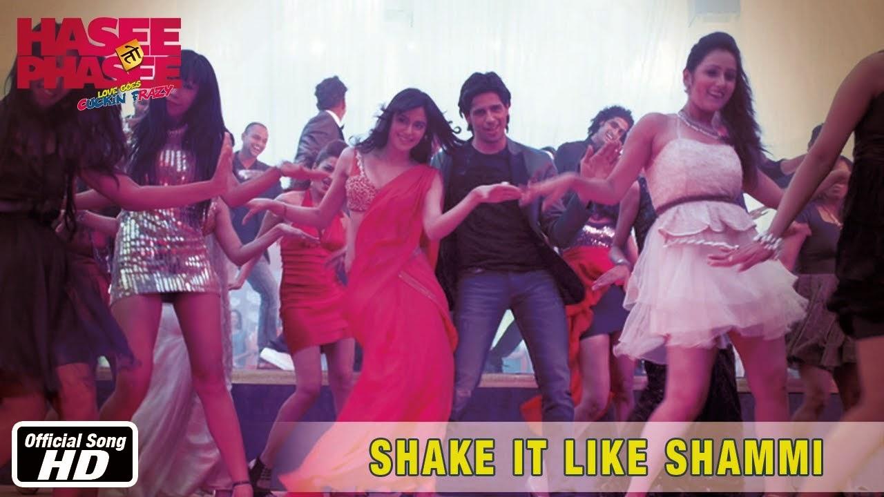 Shake It Like Shammi - Hasee Toh Phasee (2014) Hindi HD Video Watch Online