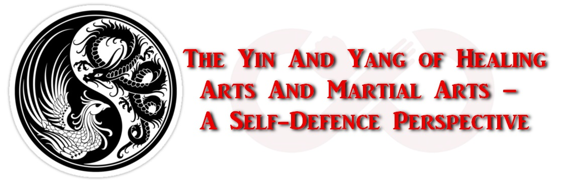 Defence Unlimited The Yin And Yang Of Healing Arts And