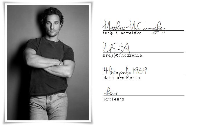http://www.filmweb.pl/person/Matthew+McConaughey-2556