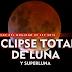 Eclipse total de Luna podrá verse en la noche del Domingo 27/9