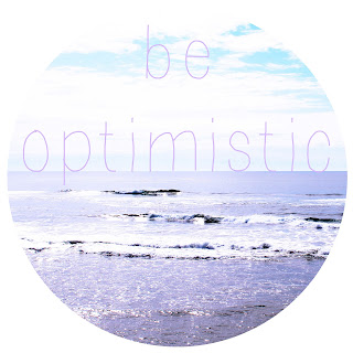 be optimistic. by julie tillman 2013