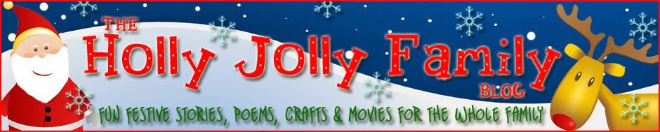 THE HOLLY JOLLY FAMILY BLOG!