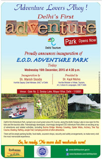 Adventures Lovers Ahoy! Delhi Proudly announces inauguration of E.O.D Adventure park today.