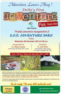 Adventures Lovers Ahoy! Delhi Proudly announces inauguration of E.O.D Adventure park today.