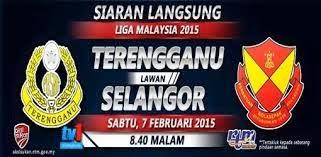 Terengganu Vs Selangor Liga Super 7 Feb 2015