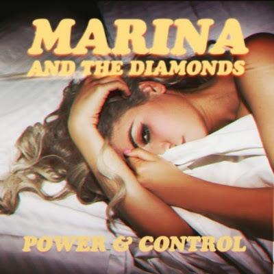 Marina And The Diamonds - Power & Control Lyrics