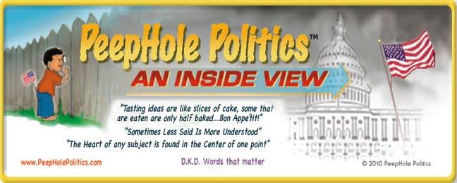 PeepHole Politics™