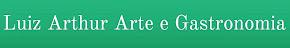 Luiz Arthur Arte e Gastronomia