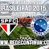 SÃO PAULO x CRUZEIRO - 26/07 - BRASILEIRÃO - 16h