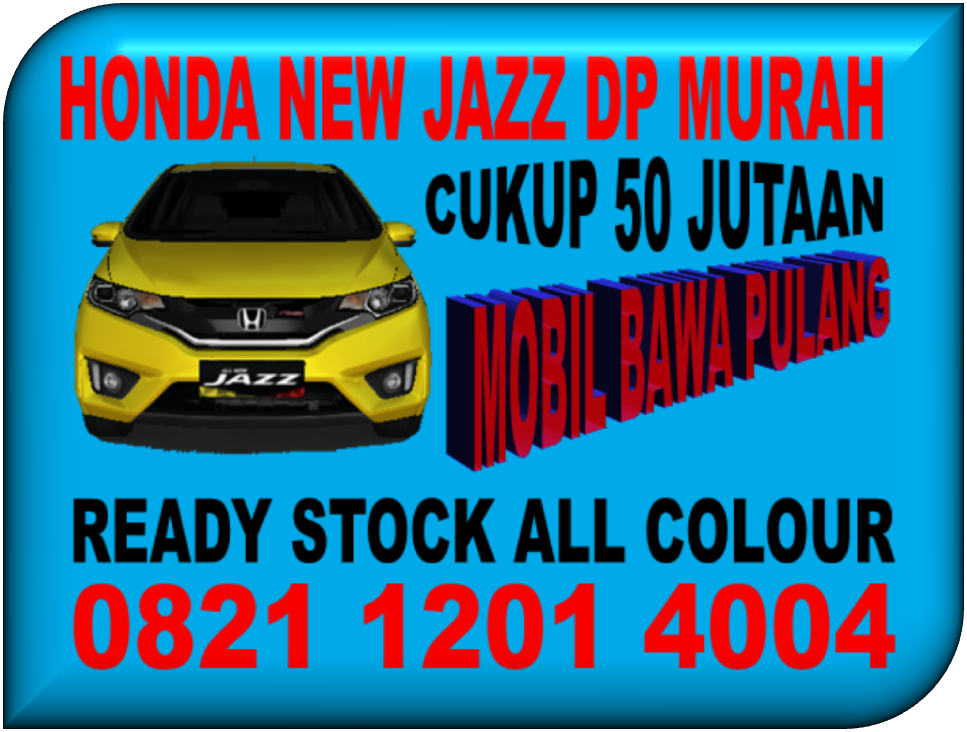 PROMO HONDA NEW JAZZ DP MURAH
