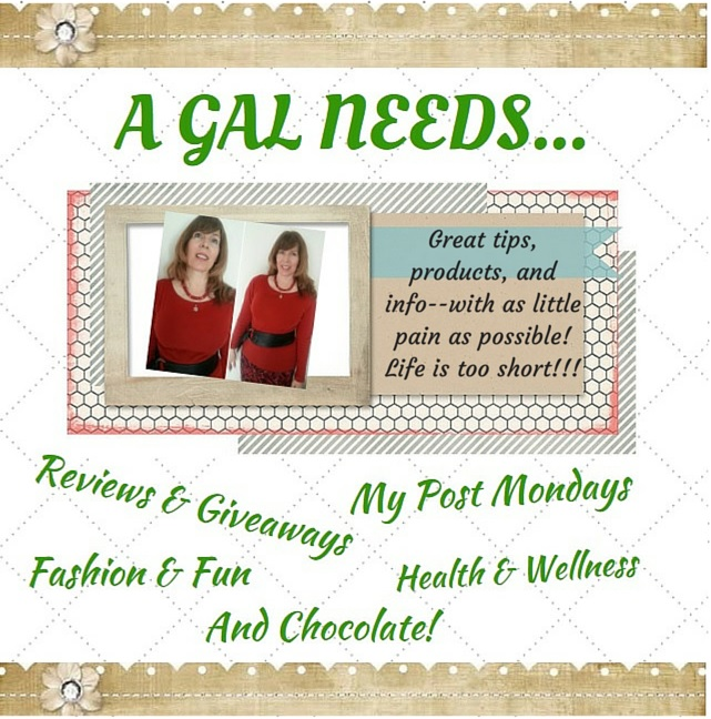 A GAL NEEDS...