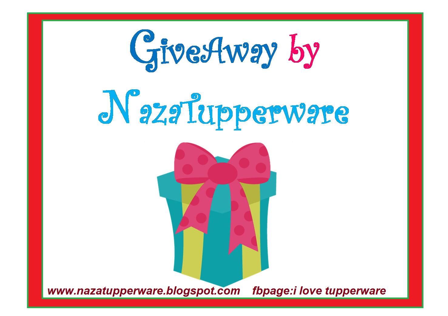 GiveAway By NazaTupperware! Jom Join!!