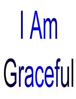 I am Graceful.