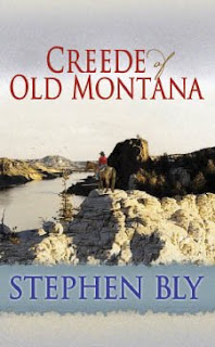 Authentic western fiction - Creede of Old Montana by Stephen Bly