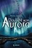 (Das) Licht von Aurora
