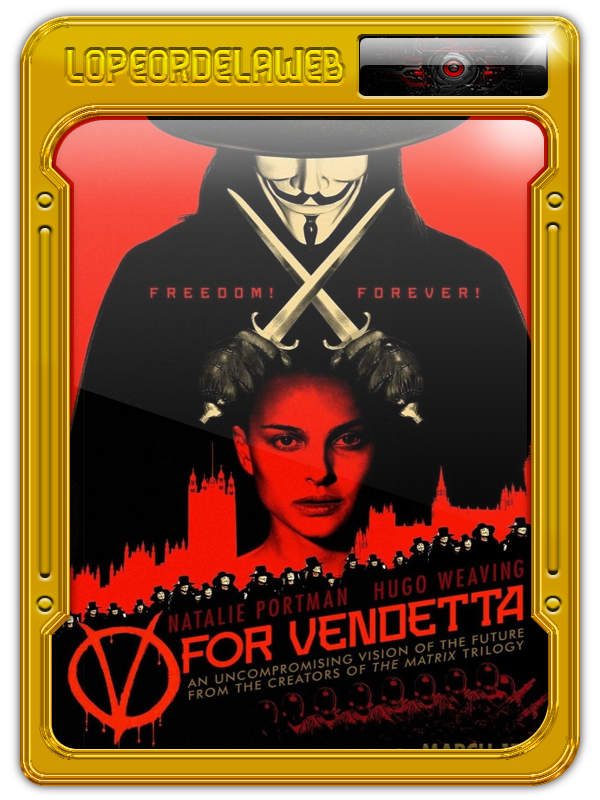 "V for Vendetta | ""V de Venganza""(2006) BrRip-720p-Dual-Meg"
