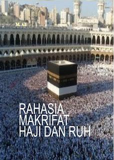 Rahasia Makrifat Haji dan Ruh