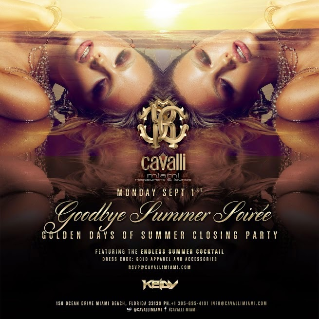 Upcoming Event: Goodbye Summer Soiree at Cavalli Miami