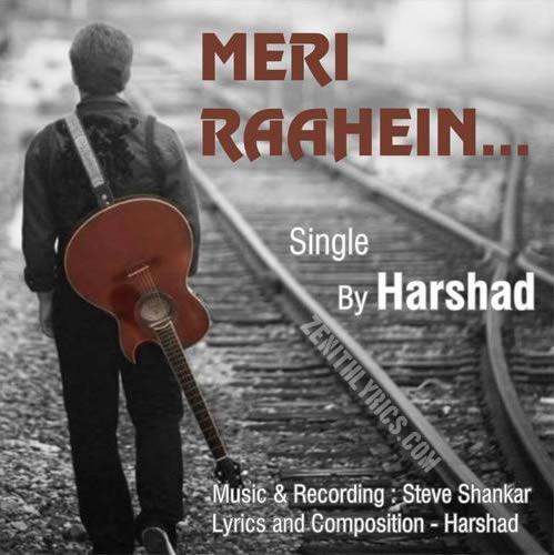 Meri Raahein - Harshad Soni