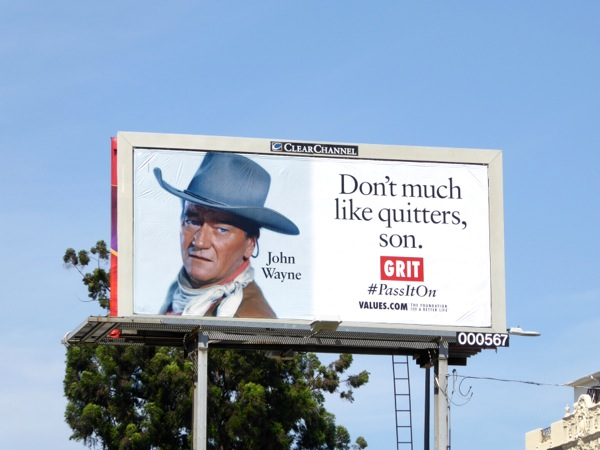 John Wayne quitters Grit Values billboard