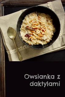 http://www.everydaycooking.pl/2013/01/owsianka-z-daktylami-i-woda-z-kwiatow.html