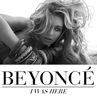 Beyonce Knowles - I Was Here Lyrics