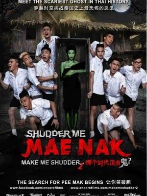 Ma Nữ Tìm Chồng - Make Me Shudder 2 : Mae Nak