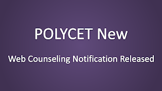 POLYCET New Web Counseling Notification Issued, Notification for POLYCET Web Counseling, telangana polycet web counseling latest, schedule for polycet web counseling