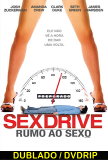 Assistir Sexdrive: Rumo ao Sexo  Dublado  2009