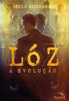 Lóz, a evolução * Paulo Sinigaglia