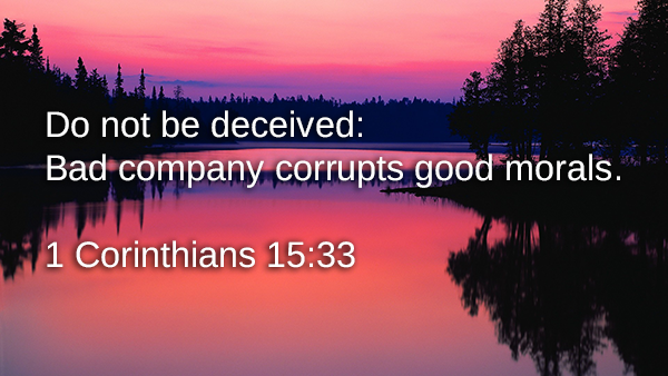 Do not be deceived... | Bible Verse for Today
